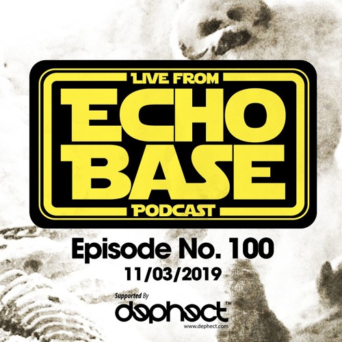 ECHO BASE PODCAST No.100 11/03/2019 FREE DOWNLOAD