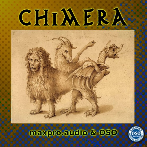 maxproaudio and OSO Chimera