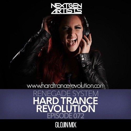 Renegade System Presents Hard Trance Revolution 072 by Renegade