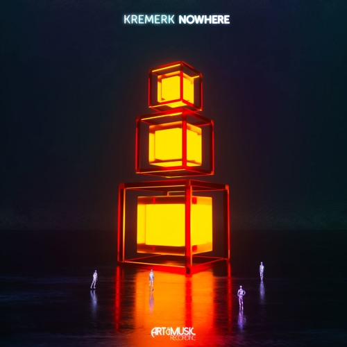 Kremerk - Nowhere
