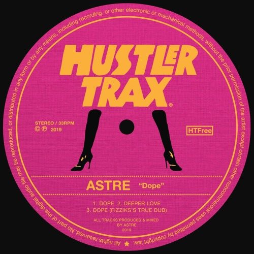 Astre - Dope  EP Incl. Fizzikx Remix [Free Download]