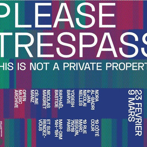"""Live for the exhibition """"Please Trespass"""" (03.09.19)"""