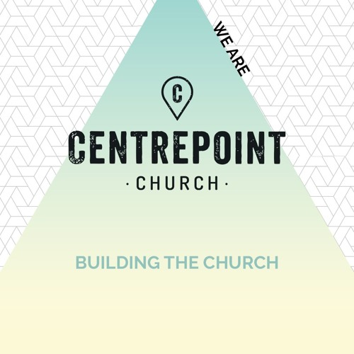 We Are Centrepoint Series