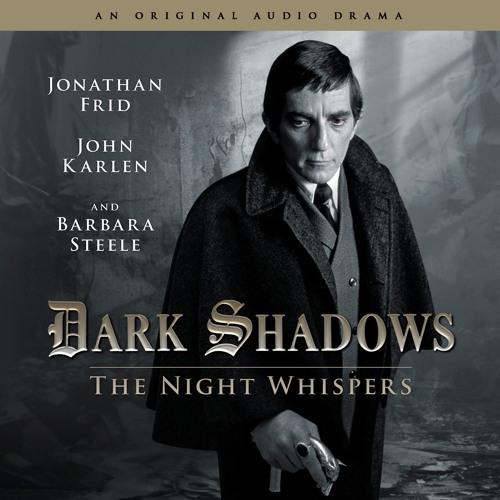 Dark Shadows - The Night Whispers (Trailer)