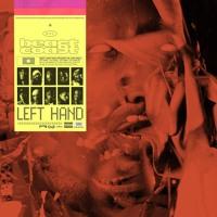 Beast Coast - Left Hand (Ft. Kirk Night, Nyck Caution & CJ Fly)