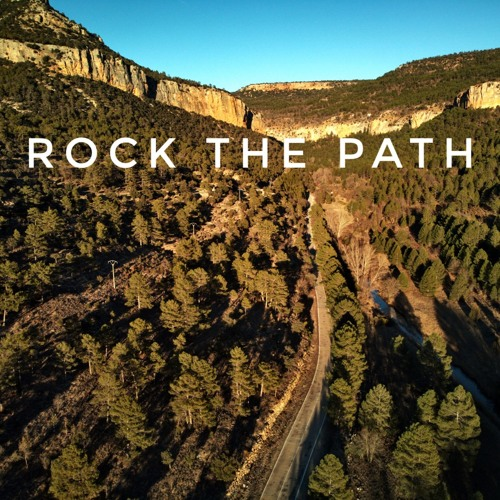 Rock the Path - Moving the Way Blog