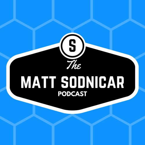 Part 2 - Nick Sodnicar, Host of the Sodcast