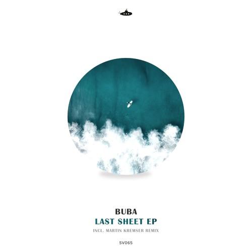 OUT NOW: Buba - Last Sheet EP