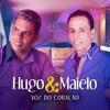 Hugo E Maielo Nao Quero Mais