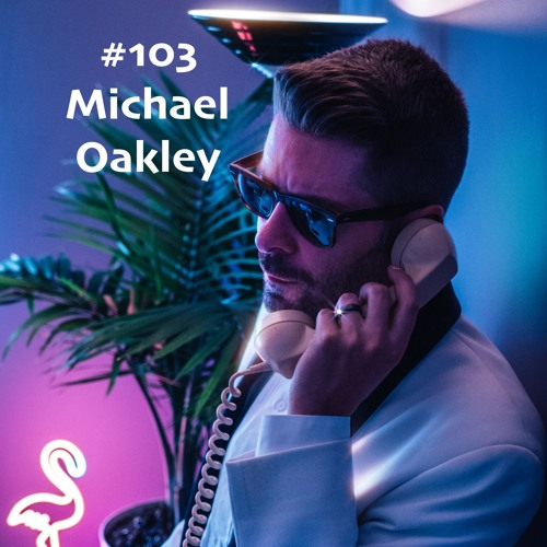 #103 - Michael Oakley
