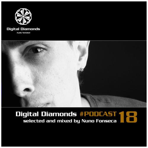 Digital Diamonds #PODCAST 18 by Nuno Fonseca