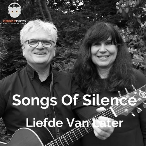 Songs Of Silence - Liefde van later