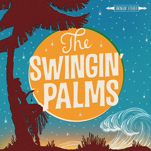 """The Swingin' Palms """"Over the Moon"""""""
