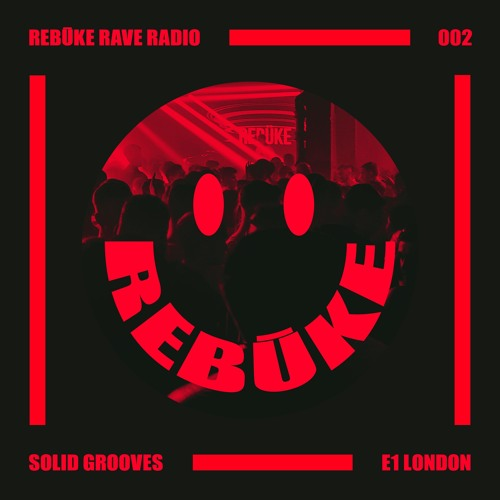 Rebūke Presents Rebūke/Rave Radio Live
