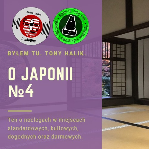 O Japonii №4 (ten o noclegach w miejscach standardowych, kultowych, dogodnych oraz darmowych)