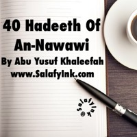 40 Hadeeth Of An-Nawawi Class 13 By Abu Yusuf Khaleefah