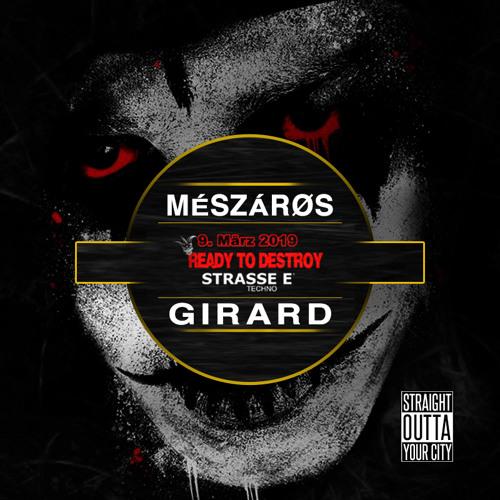MÉSZÁRØS & GIRARD - Ready To Destroy @ Reithalle Strasse E Dresden