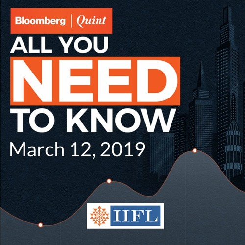 All You Need To Know On March 12, 2019