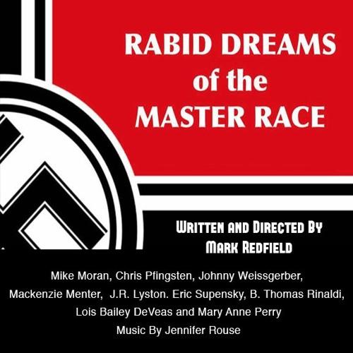 """Rabid Dreams Of The Master Race"" Score Sample by Jennifer Rouse"