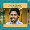 57 Tristan's Tip : Narrow Down Your Job Search