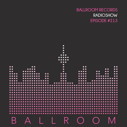 Ballroom Records Radioshow #213 /w Rebeca Ark