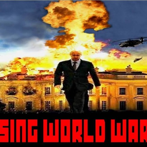'LOSING WORLD WAR III' – March 11, 2019