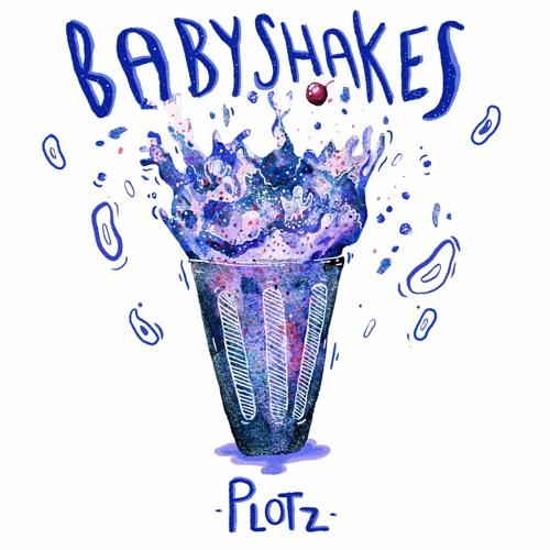 Plotz - Baby Shakes