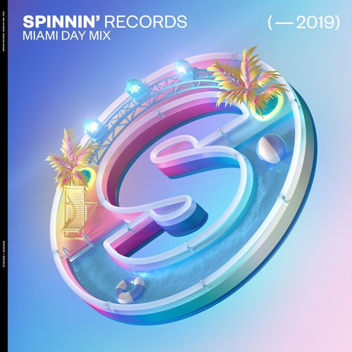 Spinnin' Records Day Mix 2019