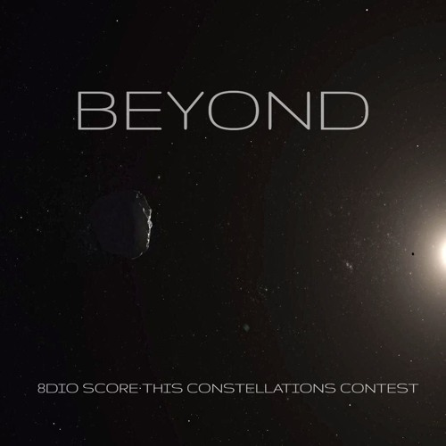Beyond - made for the 8Dio contest - see the video - Score This Constellations