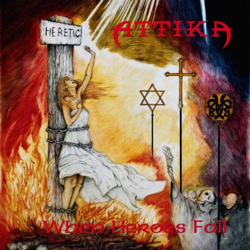 ATTIKA - When Heroes Fall (PURE STEEL RECORDS)