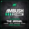 Ambush Family - The Arrival Mixtape