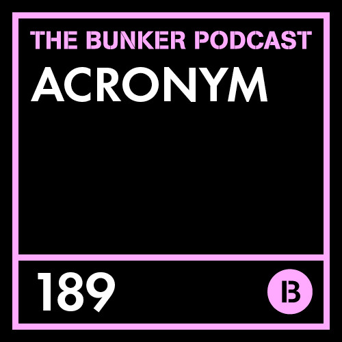 The Bunker Podcast 189: Acronym