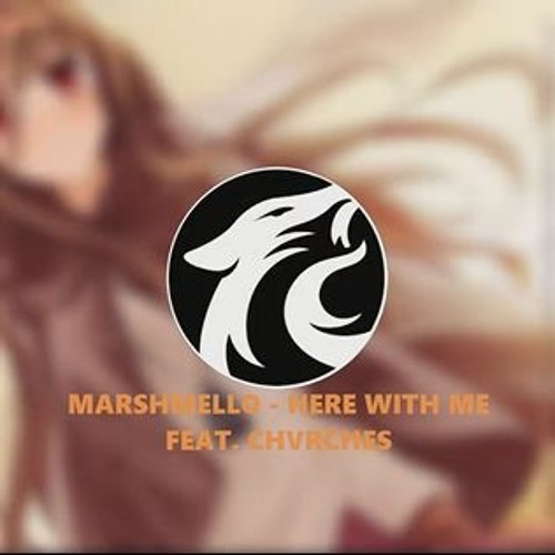 【 NIGHTCORE 】Marshmello - Here With Me Feat. CHVRCHES