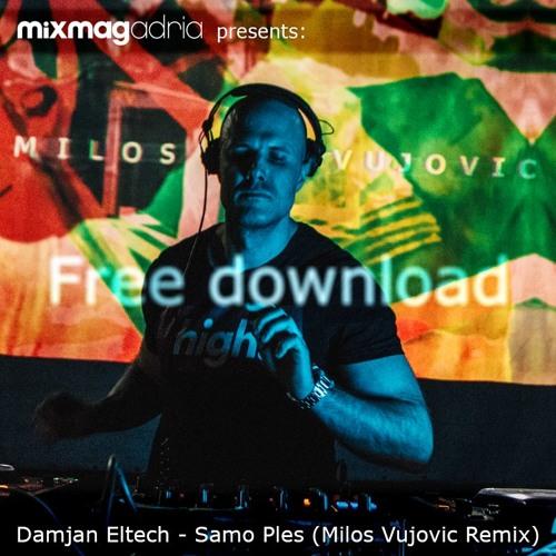 |FDL| Damjan Eltech - Samo Ples (Milos Vujovic Remix)