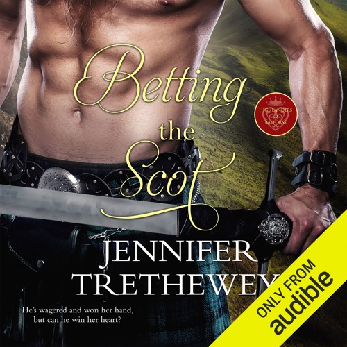 Betting the Scot by Jennifer Trethewey, Narrated by Narrated by Ruth Urquhart