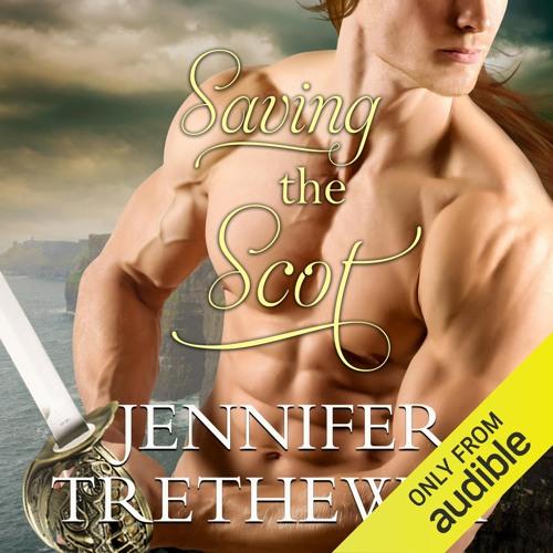 Saving the Scot by Jennifer Trethewey, Narrated by Ruth Urquhart