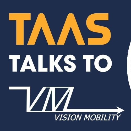 TaaS Talks To: James Carter, Vision Mobility