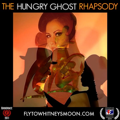 The Hungry Ghost Rhapsody - JF Whitney