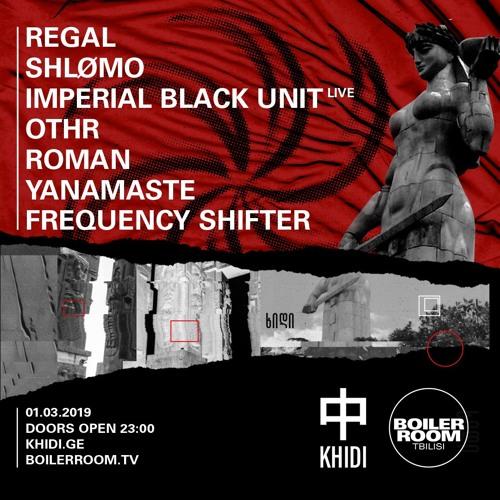 Imperial Black Unit | Boiler Room Tbilisi: KHIDI