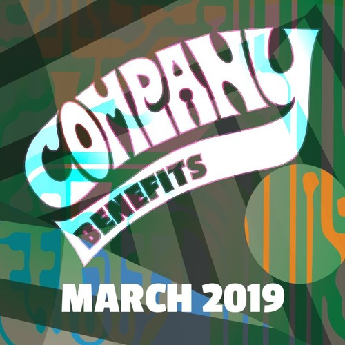 March 2019 Company Benefits