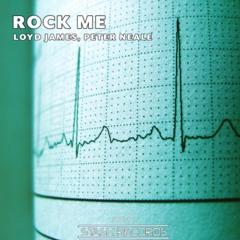 Rock Me - Loyd James & Peter Neale