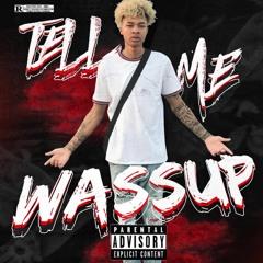 RG - Tell Me Wassup