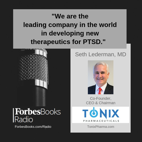 Dr. Seth Lederman is Co-Founder & CEO of Tonix Pharmaceuticals (TonixPharma.com); the clinical-stage biopharmaceutical company just announced the first participant is enrolled in the RECOVERY study, a new Phase 3 study of Tonmya, their treatment for PTSD.