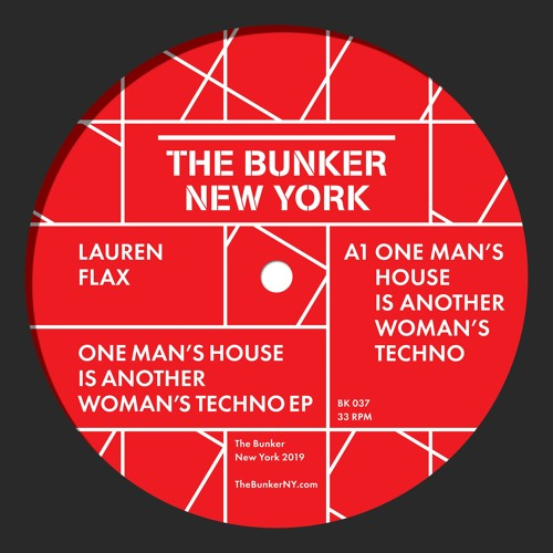 "Lauren Flax ""One Man's House is Another Woman's Techno"" EP (The Bunker New York BK-037) CLIPS"