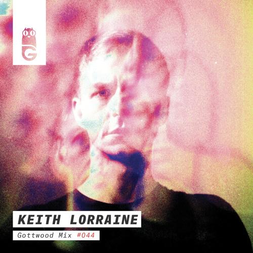 Gottwood Mix #044 - Keith Lorraine