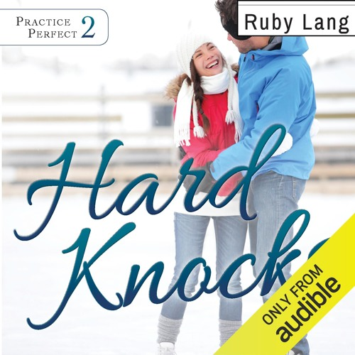 Hard Knocks by Ruby Lang, Narrated by Narrated by Eunice Wong and Zachary Webber
