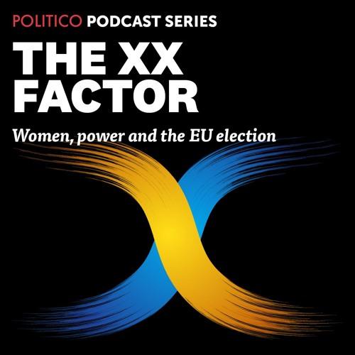 XX Factor 1 - Women, power and the EU election