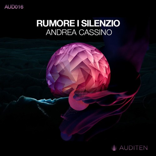 Andrea Cassino - Rumore (Original Mix) [Auditen Music]