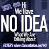 "Episode 63 - ""Filters show cancellation, and Michael Jackson"""