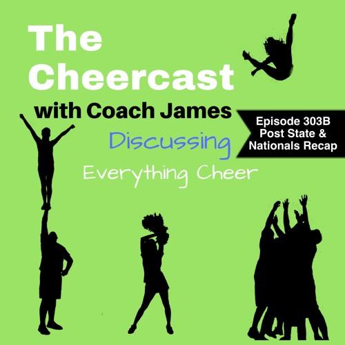 Cheercast Episode 303B